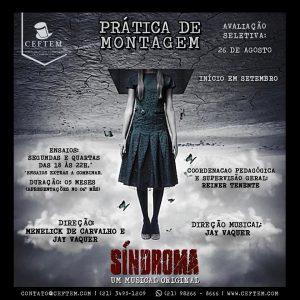 Ícone Notícia Uma nova Prática de Montagem autoral está chegando. Conheça Síndroma - O Musical.