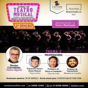 Ícone Notícia Nova edição do Curso de Teatro Musical CEFTEM & Teatro Riachuelo - Projeto Incubadora de Cias