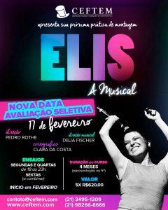 Ícone Notícia Elis - A musical | Prática de Montagem