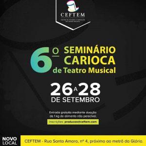 Ícone Notícia Inscrições abertas para a 6ª edição do Seminário Carioca de Teatro Musical