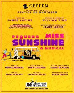 Ícone Notícia A próxima prática de montagem do CEFTEM está chegando. Vem aí: Pequena Miss Sunshine - O Musical