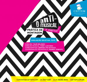 Ícone Notícia INSCRIÇÕES ABERTAS PARA A PRÓXIMA PRÁTICA DE MONTAGEM DO CEFTEM: ANTI MUSICAL – O MUSICAL.