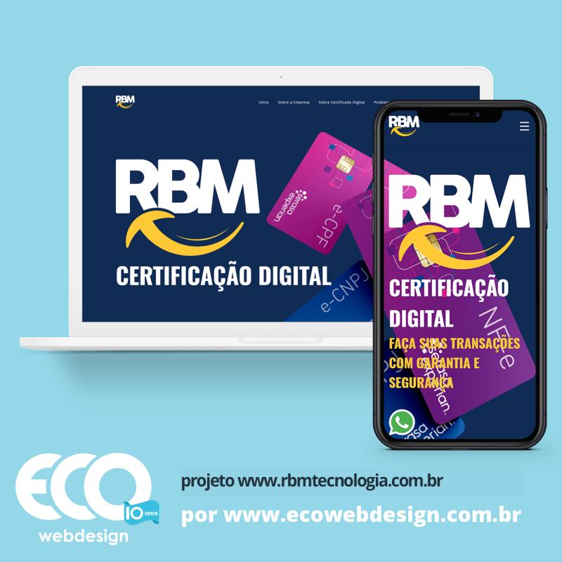Imagem de Acesse <a href='https://www.rbmtecnologia.com.br/'  target='_blank'> https://www.rbmtecnologia.com.br  </a> • Site institucional para empresa especializada em certificação digital- RBM Tecnologia